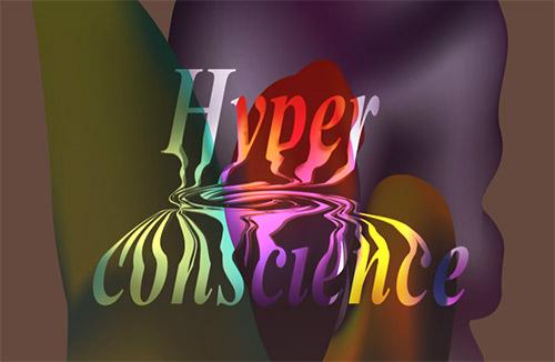 hyperconscience